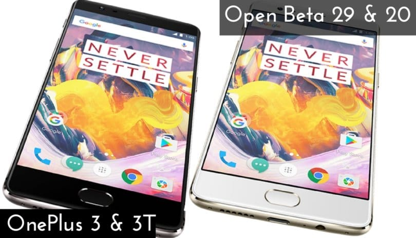 OxygenOS Open Beta 29 and 20 on OnePlus 3 and 3T
