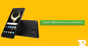 Install TWRP Recovery and Root Lenovo K8 Note