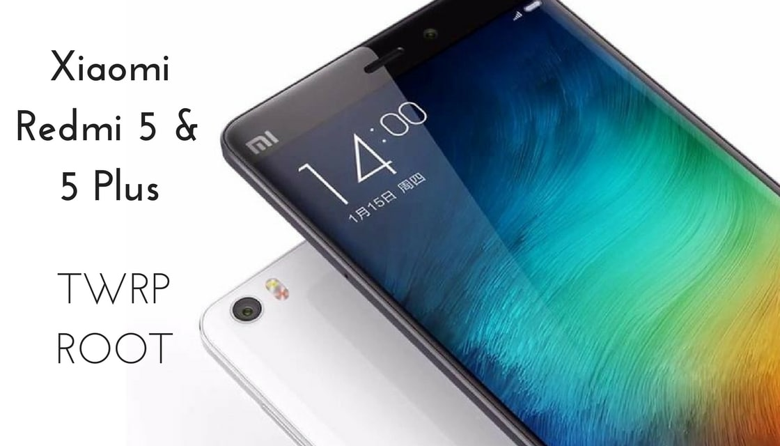 How To Install Twrp Recovery And Root Xiaomi Redmi 5