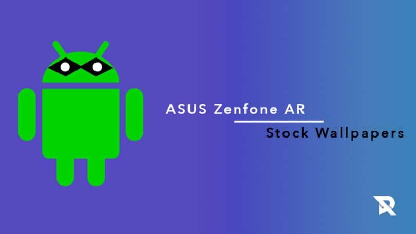 ASUS Zenfone AR Stock Wallpapers: Download ASUS Zenfone AR Stock Wallpapers In QHD Resolution