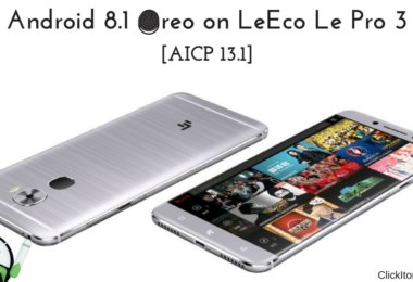 Android 8.1 Oreo on LeEco Le Pro 3