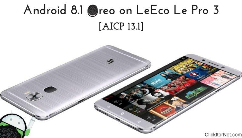Android 8.1 Oreo on LeEco Le Pro 3