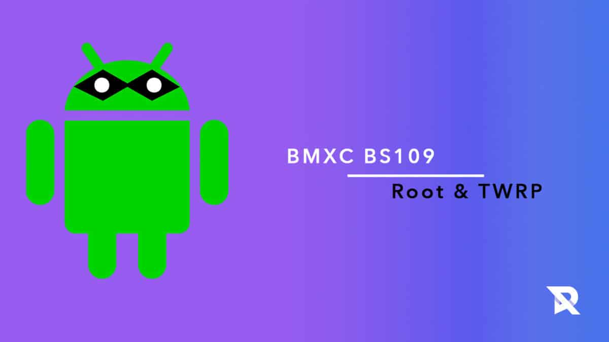 root BMXC BS109 and Install TWRP Recovery