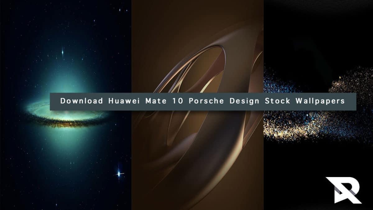 Huawei Mate 10 Wallpapers: Download Huawei Mate 10 Porsche Design Stock Wallpapers In