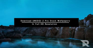 Download UMIDIGI Z Pro Stock Wallpapers