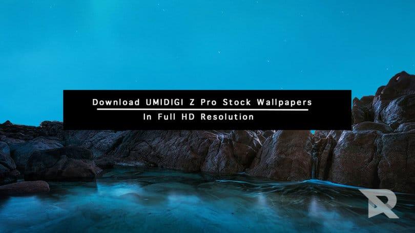Download UMIDIGI Z Pro Stock Wallpapers