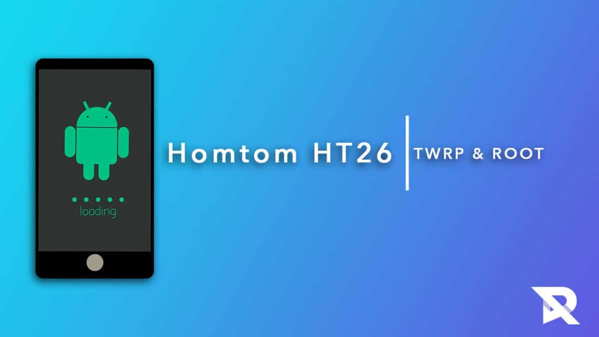 root Homtom HT26 and Install TWRP Recovery