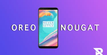 Downgrade OnePlus 5T From Android Oreo to Nougat