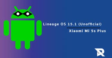 Lineage OS 15.1 On Xiaomi Mi 5s Plus