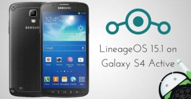 Lineage OS 15.1 on Galaxy S4 Active