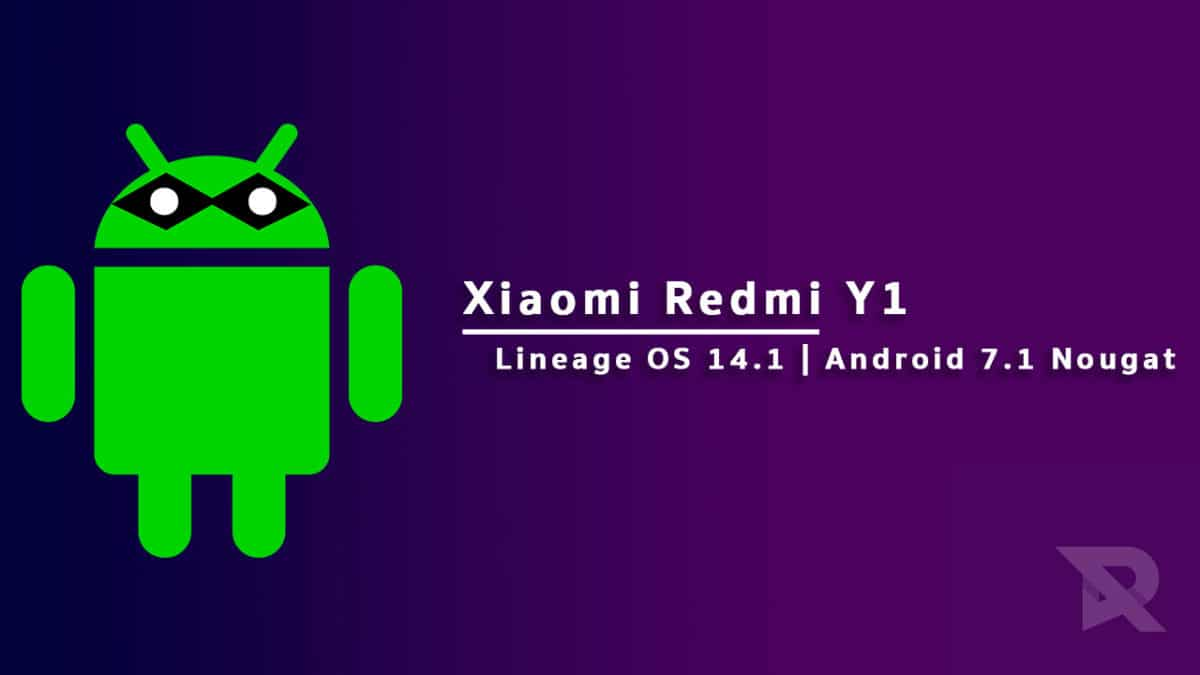 Download and Install Lineage OS 14.1 On Redmi Y1