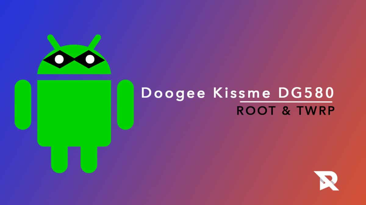 Install TWRP and Root Doogee Kissme DG580