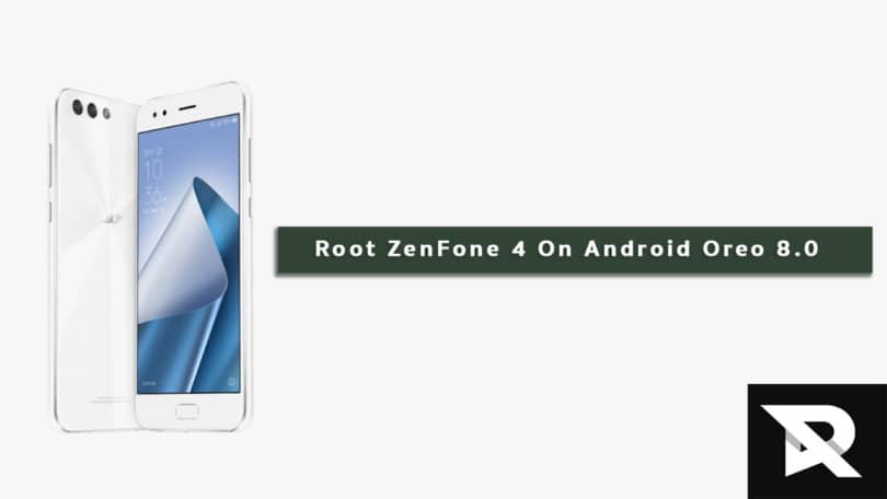 Root ZenFone 4 On Android Oreo 8.0