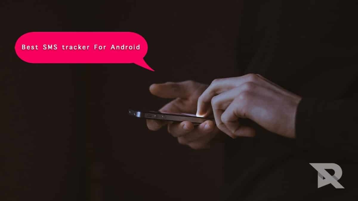 best SMS tracker for Android In 2018