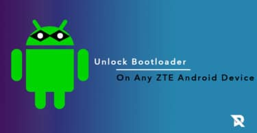 Guide To Unlock Bootloader On Any ZTE Android Device