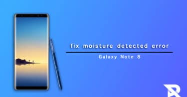 fix moisture detected error on Galaxy Note 8