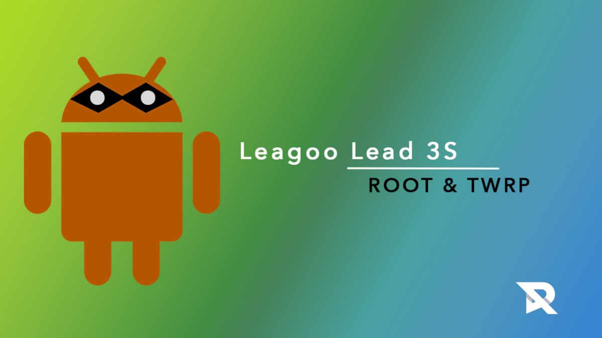 root Leagoo Lead 3S and Install TWRP