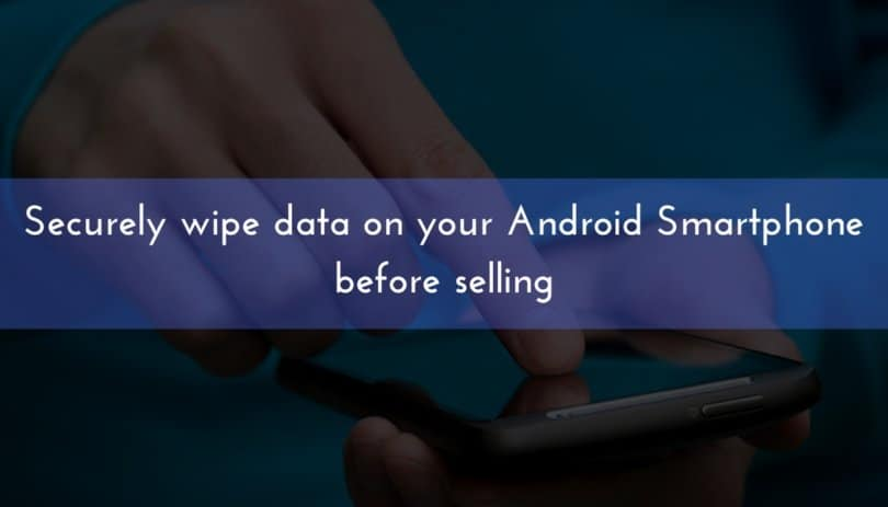 how to wipe phone clean android