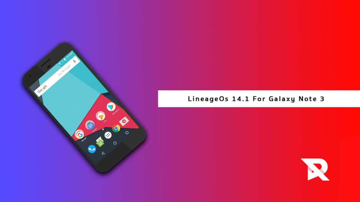 Install Lineage OS 15.1 on Galaxy Note 3