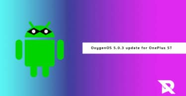 OxygenOS 5.0.3 update for OnePlus 5T