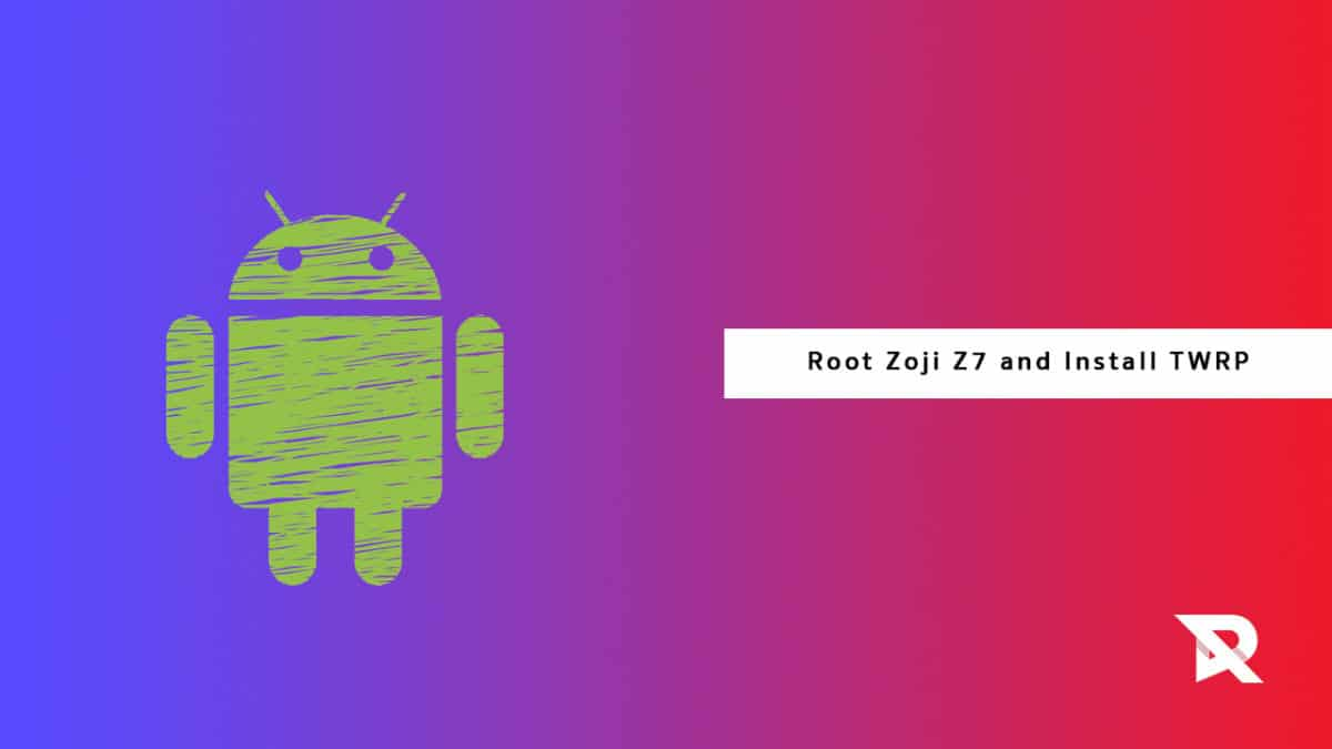 Root Zoji Z7 and Install TWRP Recovery