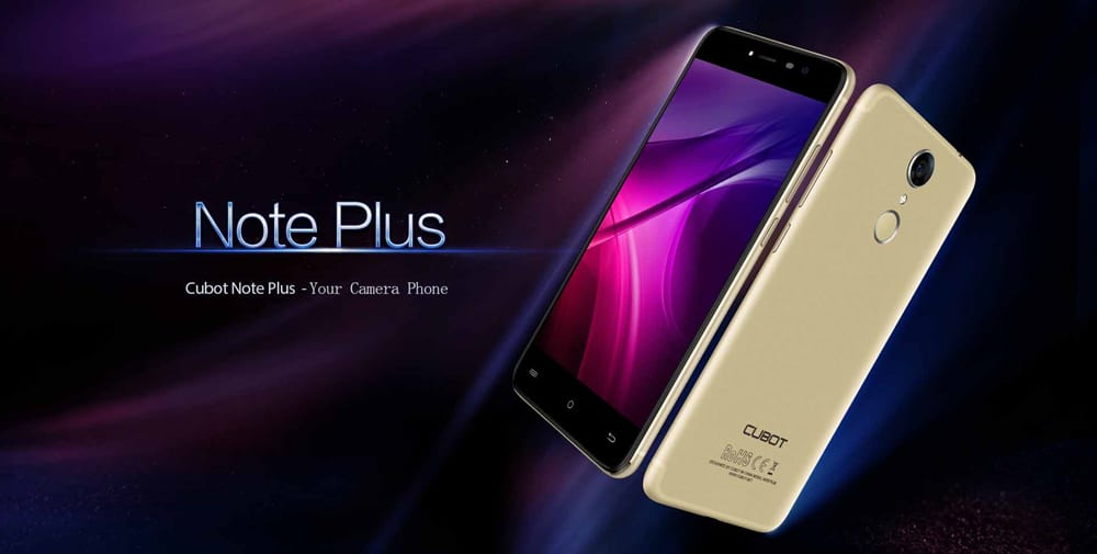 [Current Status] Cubot Note Plus Official Android Oreo 8.0/8.1 Update