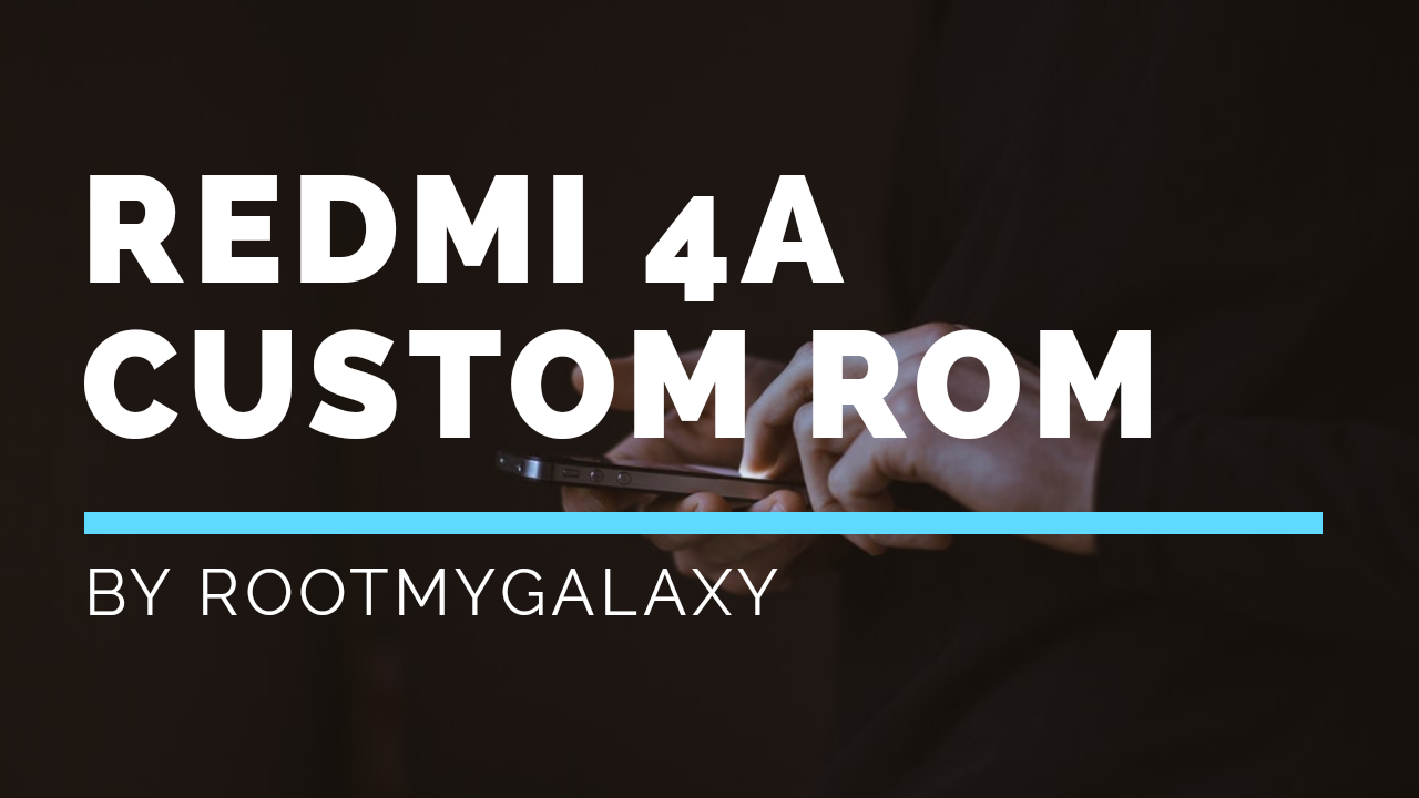 Download and Install Resurrection Remix Oreo on Xiaomi Redmi 4A (Android 8.1)