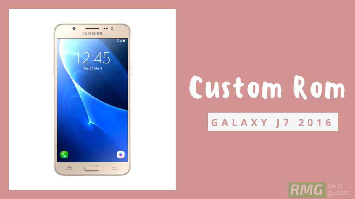 Download and Install Resurrection Remix Oreo On Galaxy J7 2016 (Android 8.1)