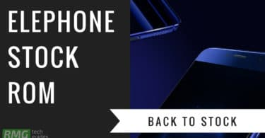 Download and Install Stock ROM On Elephone C1 [Official Firmware]