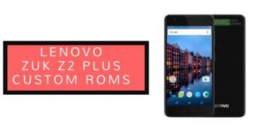 Update Lenovo ZUK Z2 Plus to Android 8.1 Oreo Via AOSP Extended