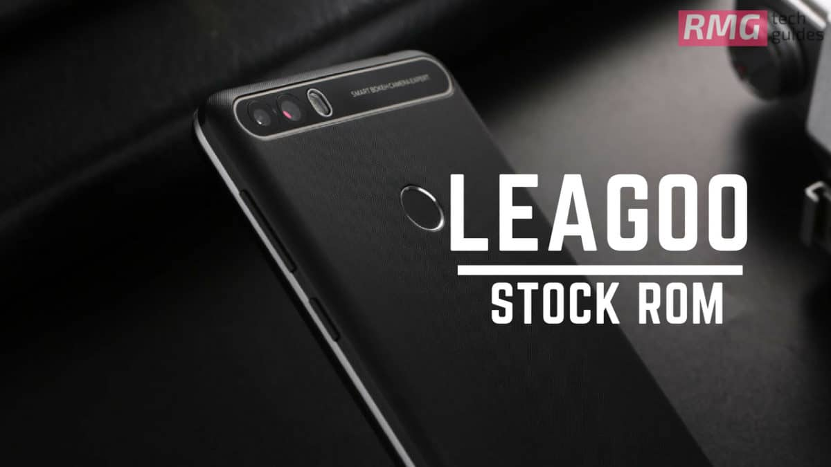 Download and Install Stock ROM On Leagoo Power 2 [Offficial Firmware]