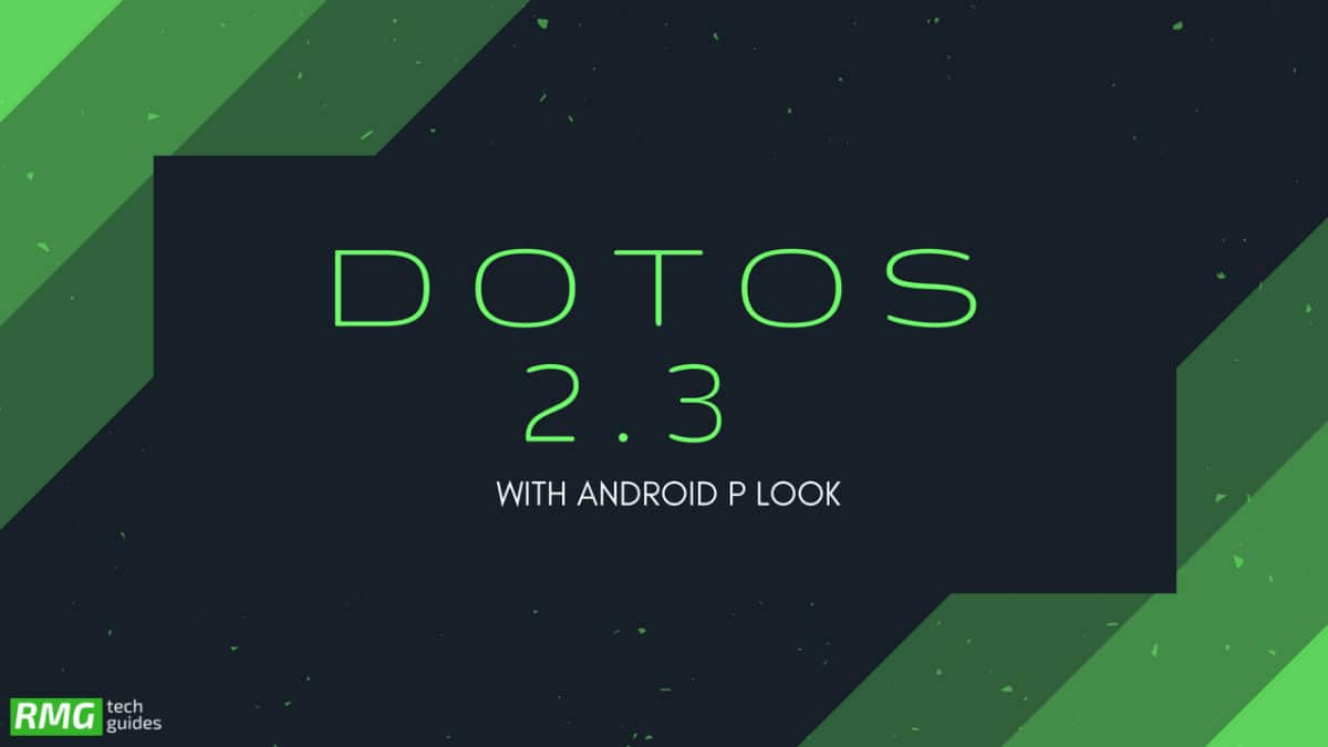 Download and Install dotOS 2.3 With Android P Look On Moto G5 Plus