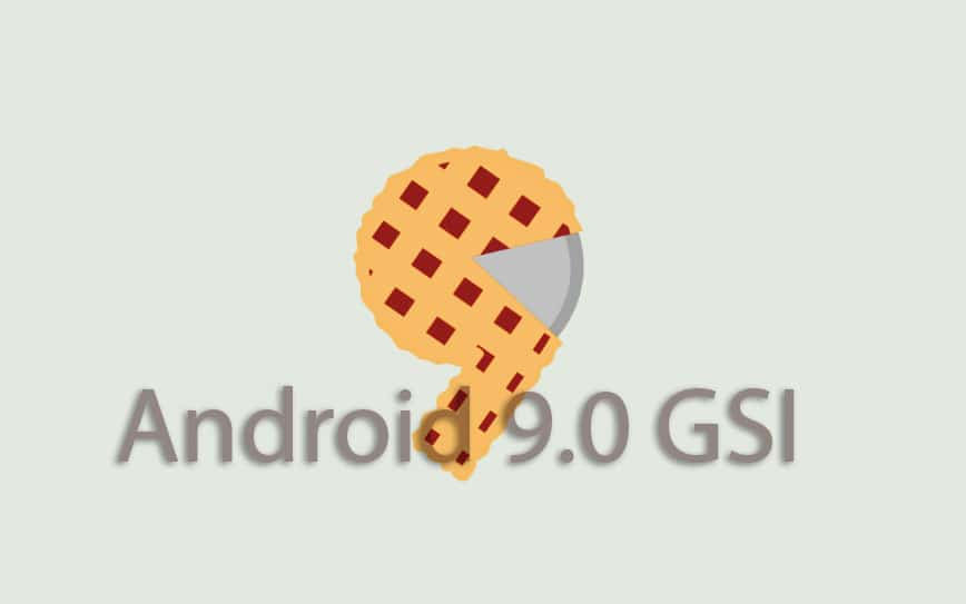 Download and Install Android 9.0 P GSI on Project Treble Devices