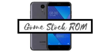Download and Install Stock ROM On Gome 2016G68A [Official Firmware]