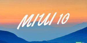 Download / InstallMIUI 10 Global Beta 8.7.26 ROM OnXiaomi Mi Mix (v8.7.26)