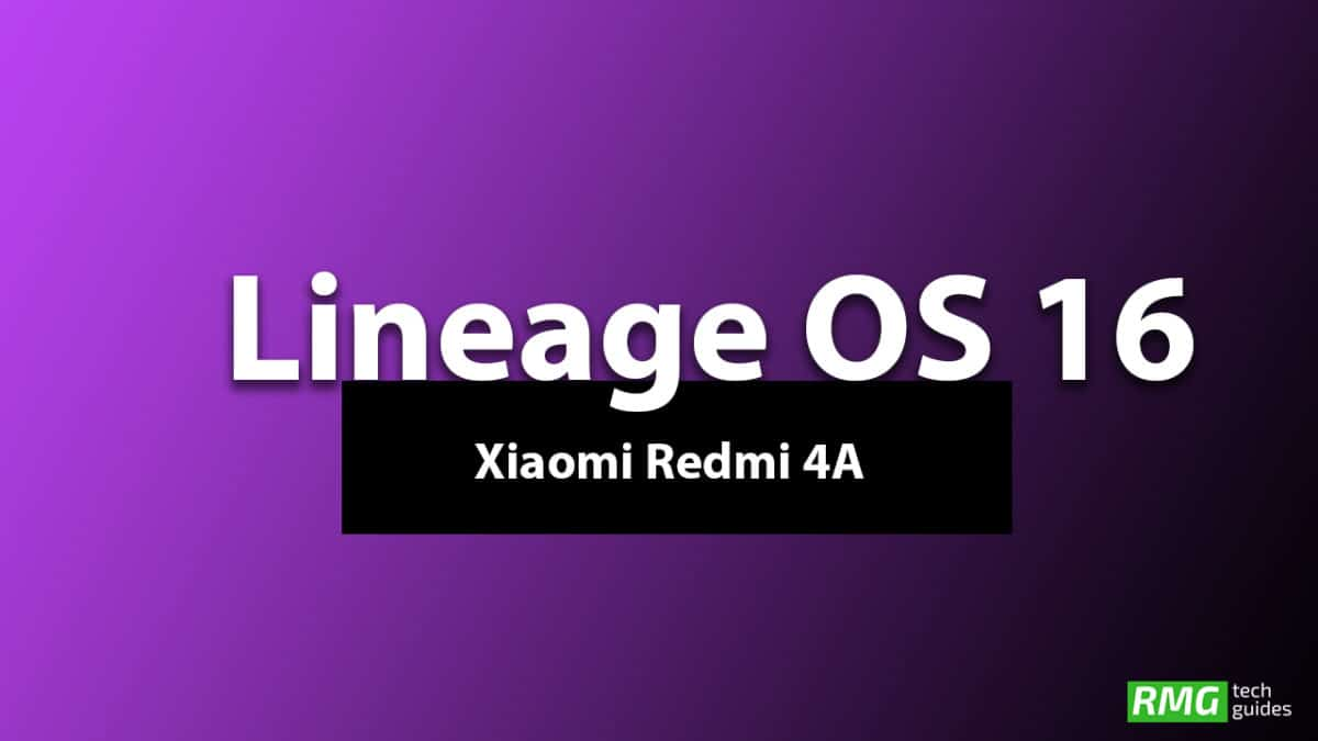 Download and Install Lineage OS 16 On Xiaomi Redmi 4A | Android 9.0 Pie