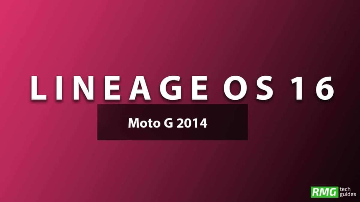 Download and Install Lineage OS 16 On Moto G 2014 | Android 9.0 Pie