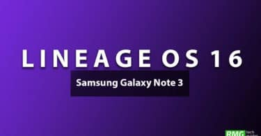 Download and Install Lineage OS 16 On Samsung Galaxy Note 3 | Android 9.0 Pie