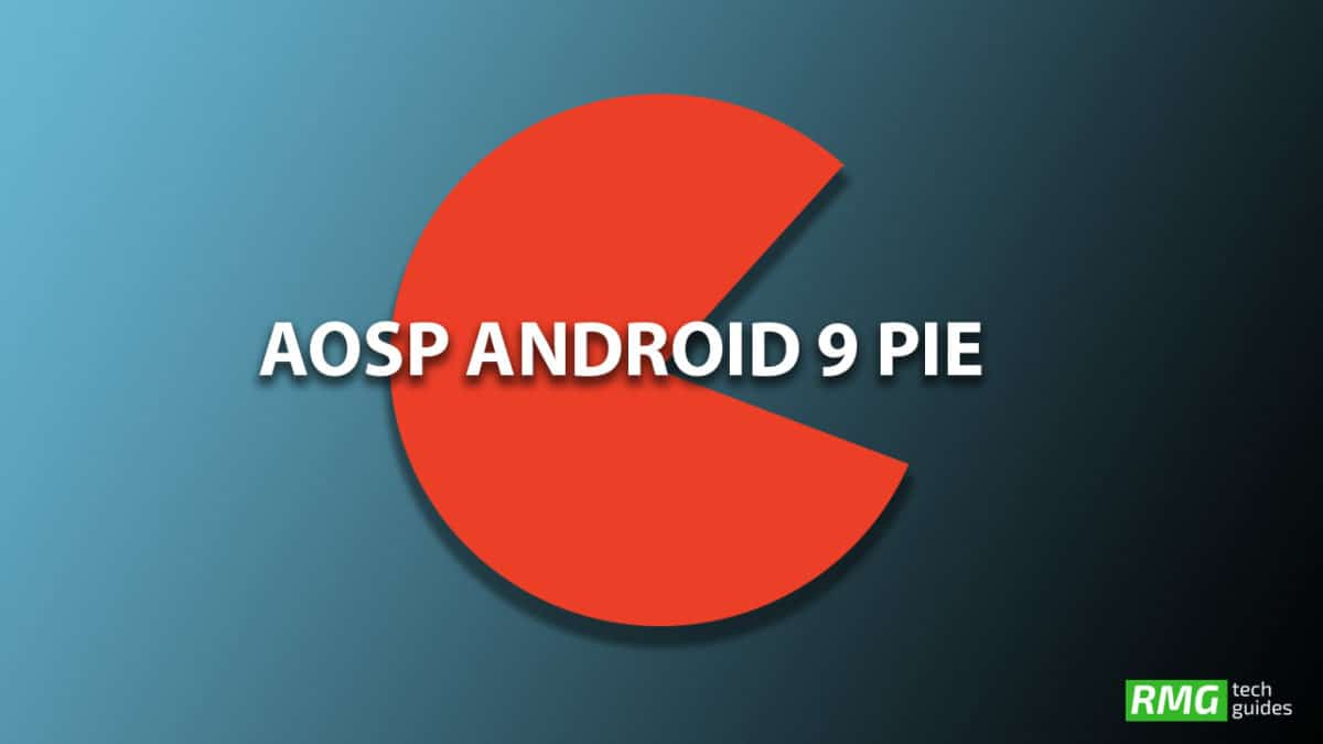 Download and Install Android 9.0 Pie Update on OnePlus X (AOSP ROM)