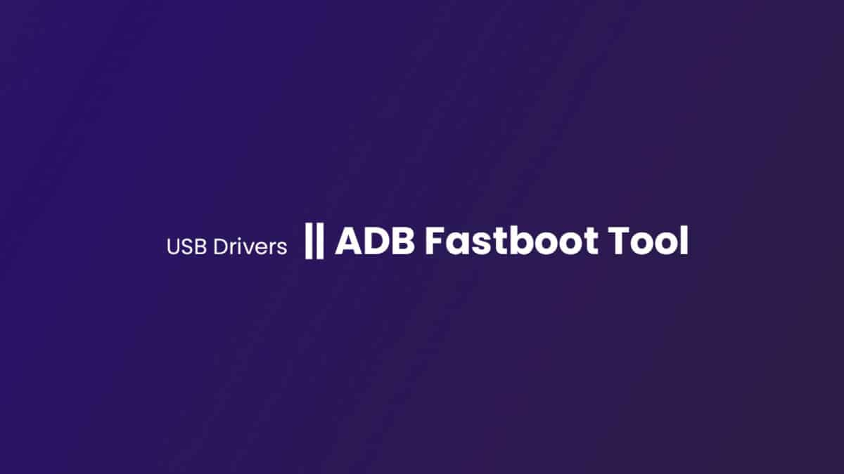 [Latest] Download ZTE Nubia Z18 USB Drivers andADB Fastboot Tool