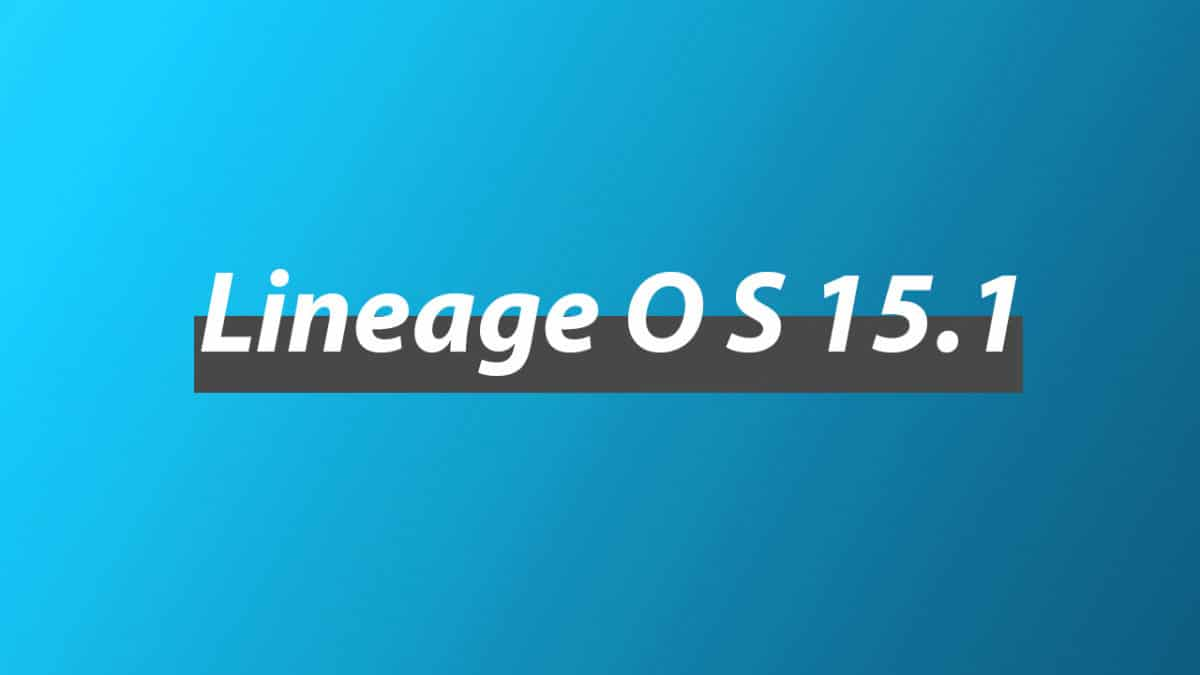 Download and Install Lineage OS 15.1 On Wiko View Max   Android 8.1 Oreo
