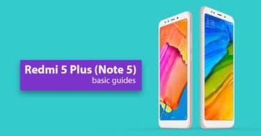 Enable Developer Option and USB Debugging On Xiaomi Redmi Note 5 (Redmi 5 Plus)