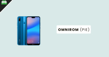 How To Update Huawei P20 Lite to Android 9.0 Pie With OmniROM