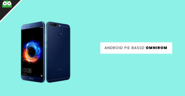Update Huawei Honor 7X to Android 9.0 Pie With OmniROM