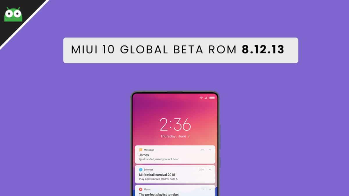 MIUI 10 Global Beta ROM 8.12.13