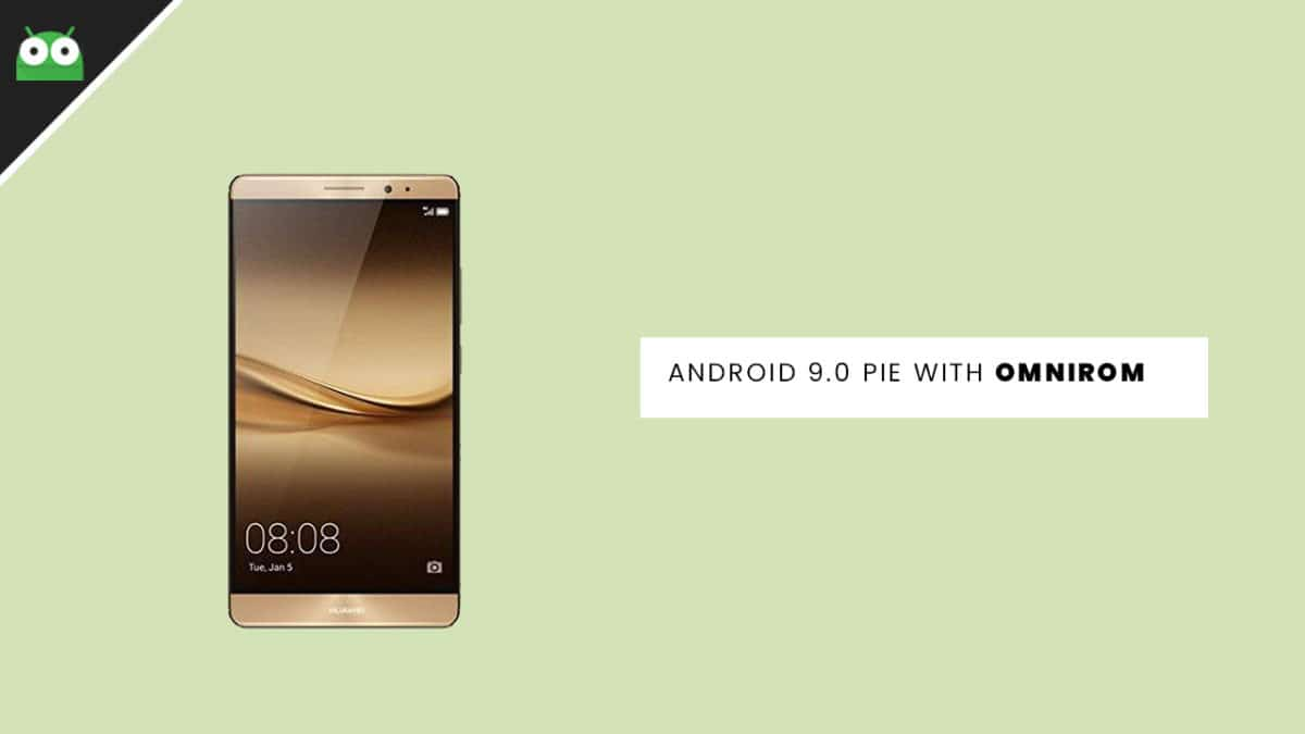 Update Huawei Mate 8 to Android 9.0 Pie With OmniROM