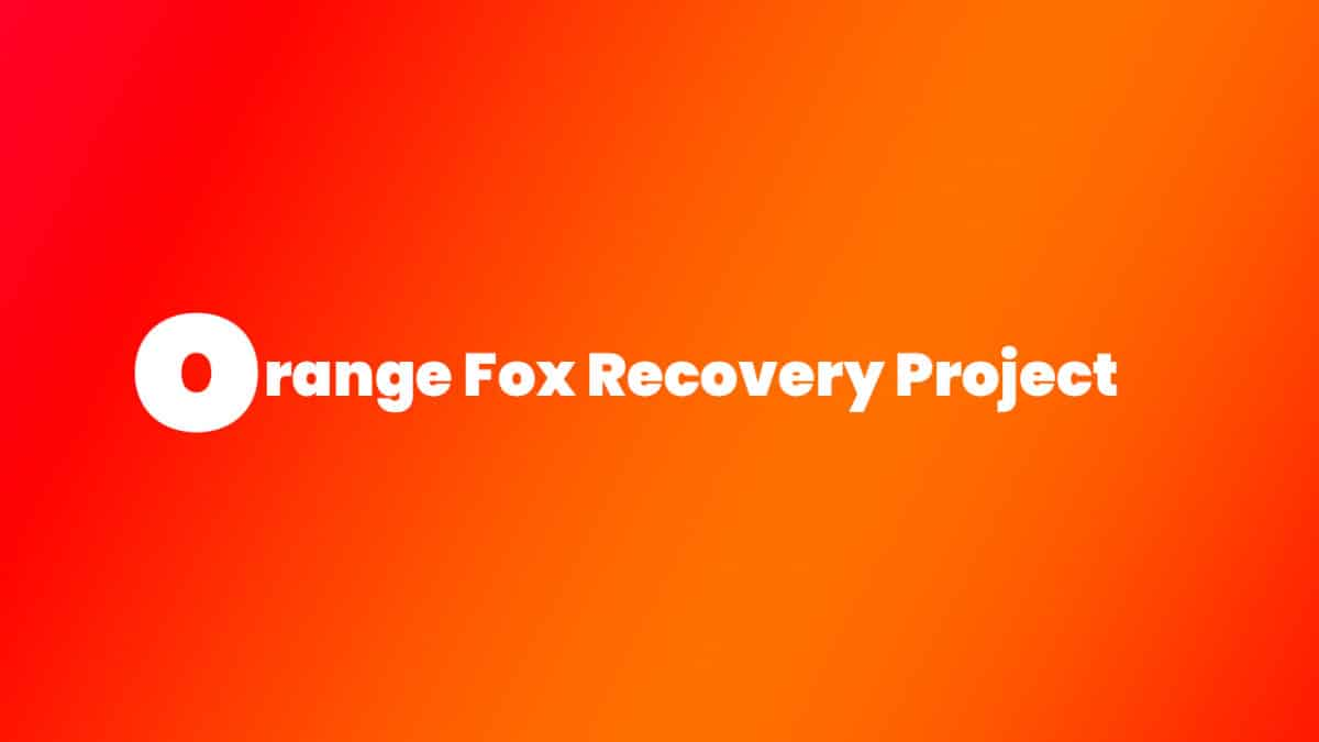 Install Treble Orange Fox Recovery Project on Redmi 4X