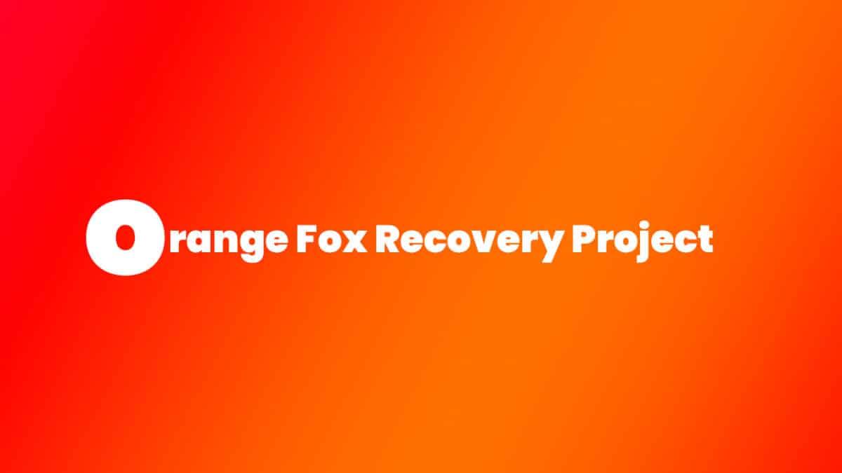 Install Treble Orange Fox Recovery Project on Redmi Note 5
