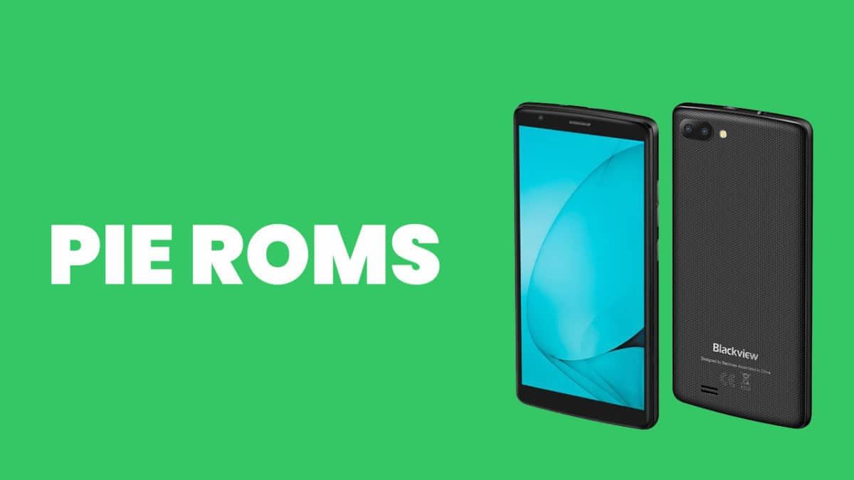Best Android Pie ROMs For Blackview A20   Android 9.0 ROMs