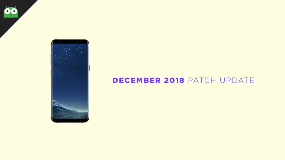 G950FXXS4CRL7 Download Galaxy S8 December 2018 Security Patch Update (South America)
